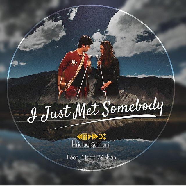 I Just Met Somebody (feat. Neeti Mohan)