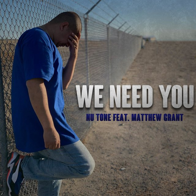 We Need You (feat. Matthew Grant)