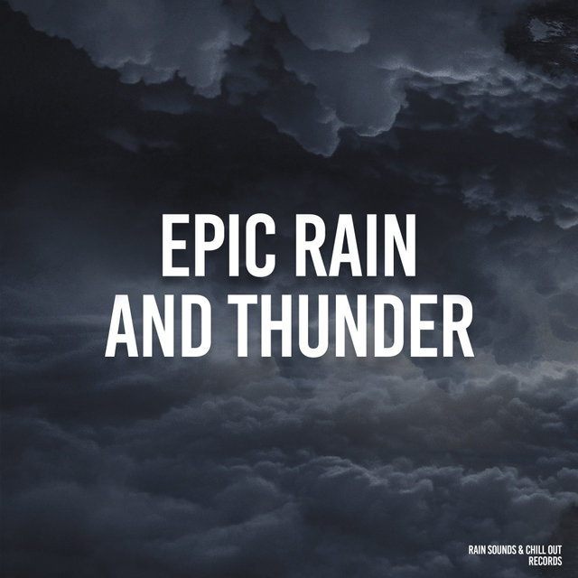 Epic Rain And Thunder