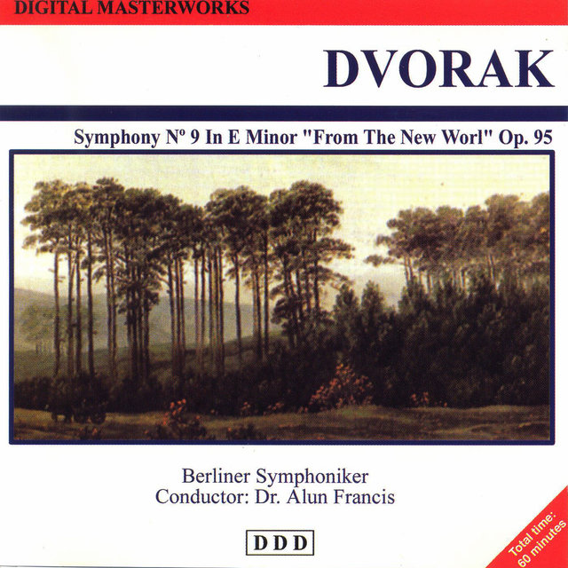 Antonín Dvořák: Digital Masterworks. Symphony No. 9 in E Minor. From the New World