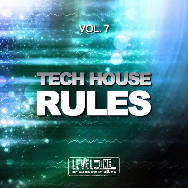 Tech House Rules, Vol. 7