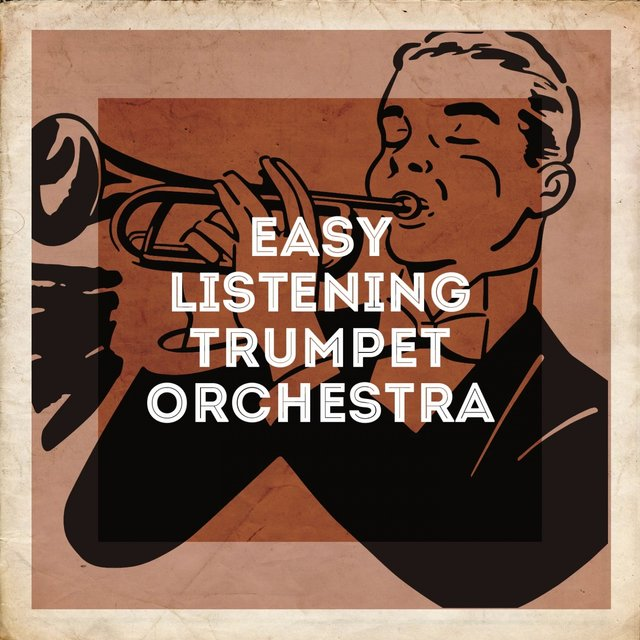 Easy Listening Trumpet Orchestra