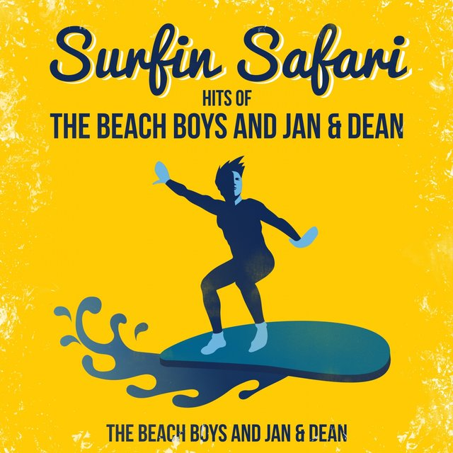 Surfin Safari - Hits of The Beach Boys and Jan & Dean