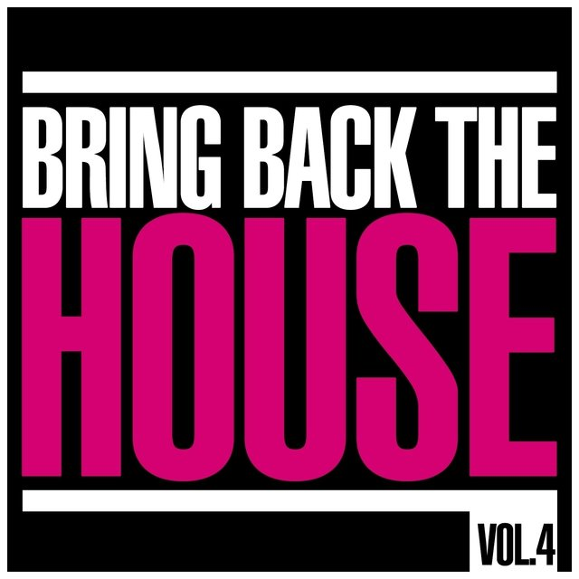 Bring Back the House, Vol. 4