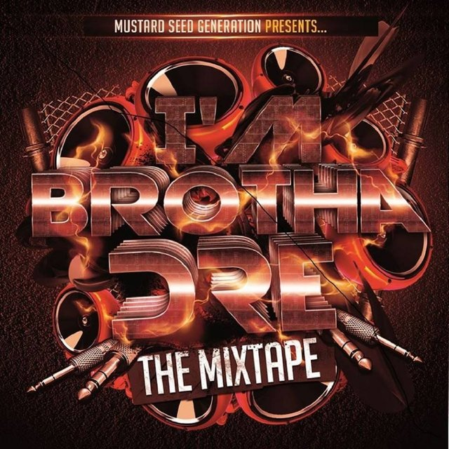 I'm Brotha Dre: The Mixtape
