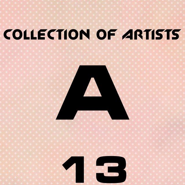 Collection Of Artists A, Vol. 13