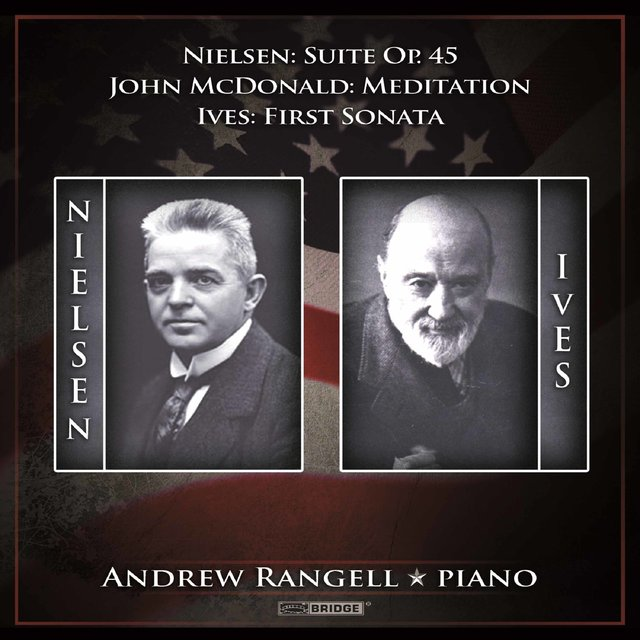 Nielsen, Ives & John McDonald: Piano Works