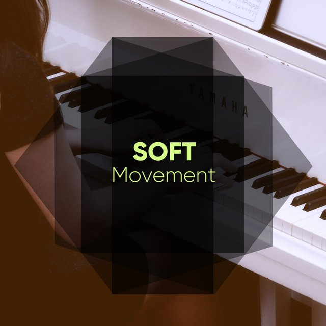 Soft Study Movement