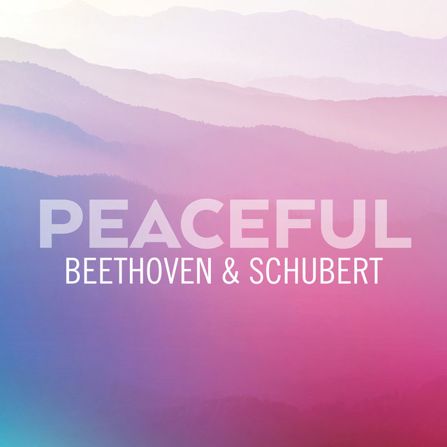 Peaceful Beethoven & Schubert