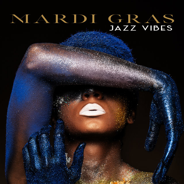 Mardi Gras Jazz Vibes: Carnival 2020 Smooth Party Jazz Mix
