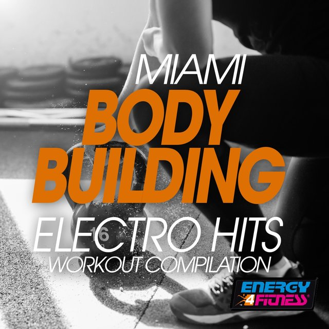Miami Body Building Electro Hits Workout Compilation