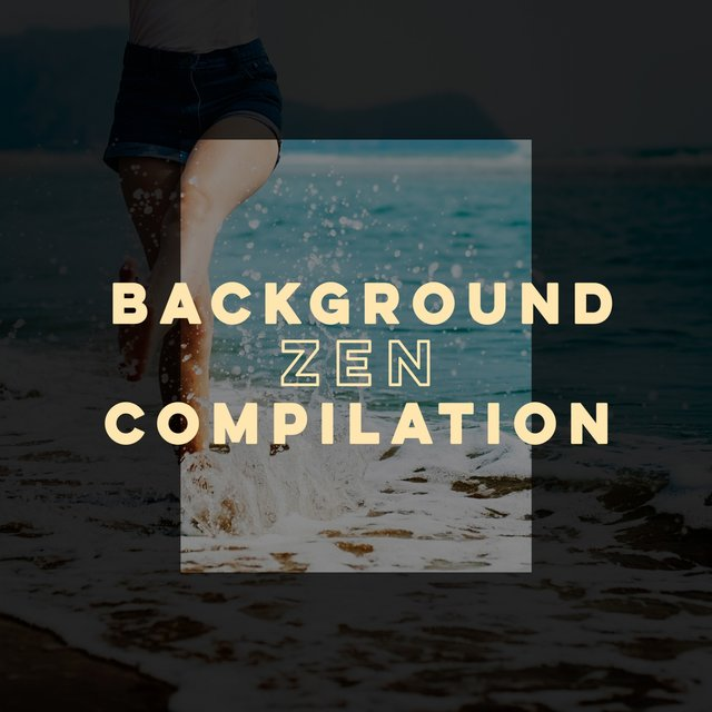 Background Zen Compilation