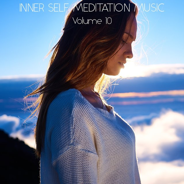 Inner Self Meditation Music, Vol. 10