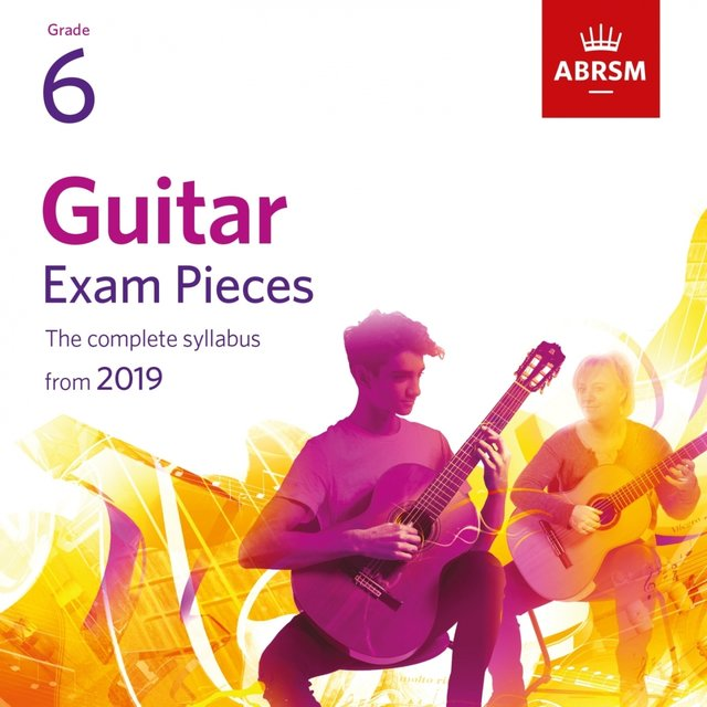 Guitar Exam Pieces from 2019, ABRSM Grade 6
