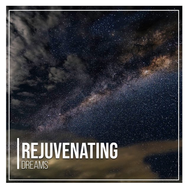 # 1 Album: Rejuvenating Dreams
