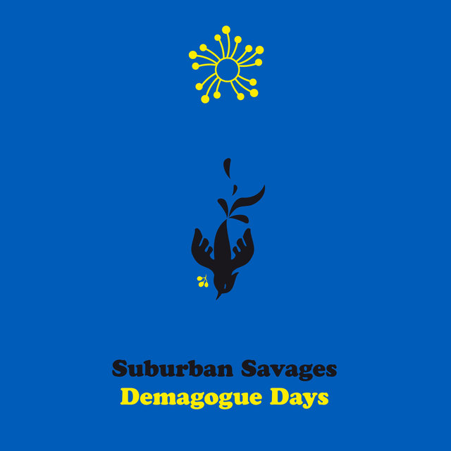 Cover art for album Demagogue Days by Suburban Savages