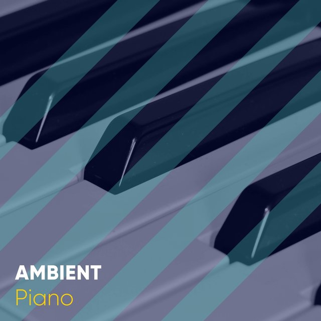 Ambient Chillout Piano Sonatas