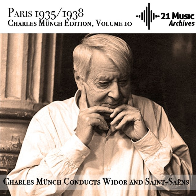 Charles Münch conducts Widor and Saint-Saëns