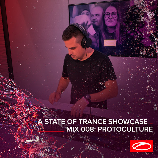 A State Of Trance Showcase - Mix 008: Protoculture