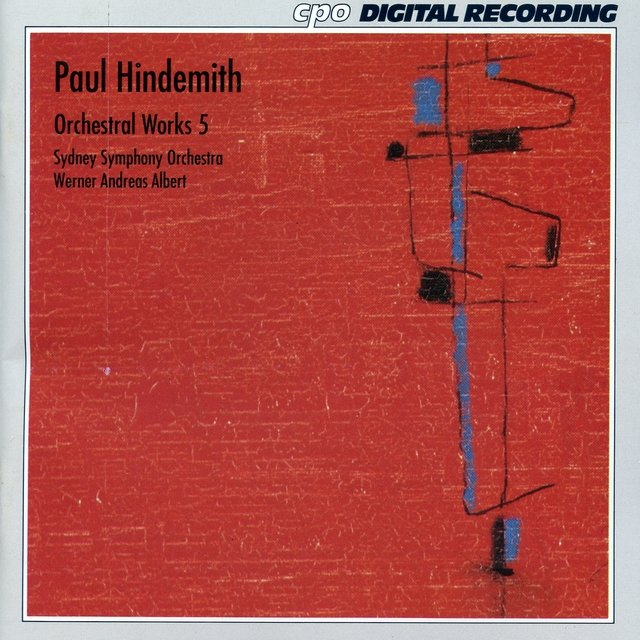 Hindemith: Orchestral Works, Vol. 5