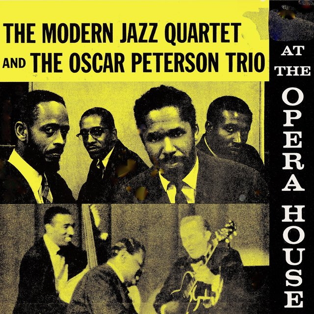 The Modern Jazz Quartet And The Oscar Peterson Trio At The Opera House