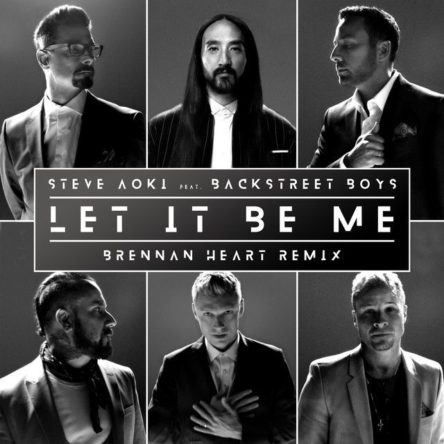 Let It Be Me (Brennan Heart Remix)