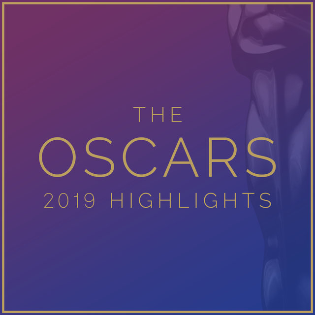 The Oscars 2019 Highlights