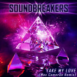 Take My Love (feat. Ezra Kwizera) [Max Cameron Remix] (Max Cameron Remix)