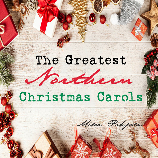 The Greatest Northern Christmas Carols