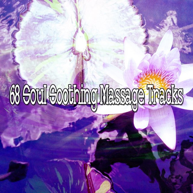 68 Soul Soothing Massage Tracks
