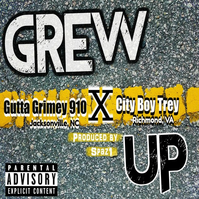 Grew Up (feat. City Boy Trey)
