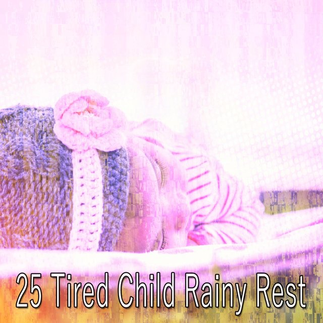 25 Tired Child Rainy Rest