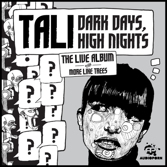 Tali  Dark Days, High Nights  the live album with More Like Trees