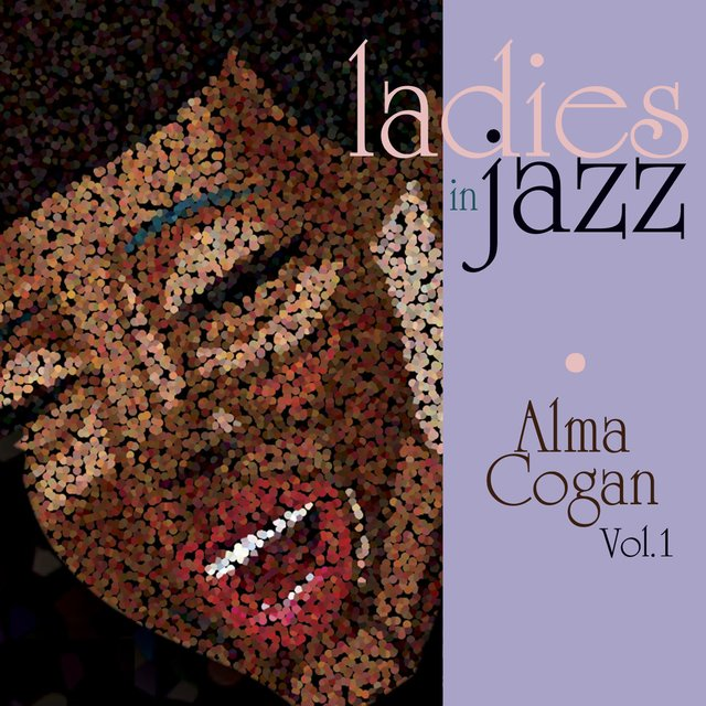 Ladies in Jazz - Alma Cogan, Vol. 1