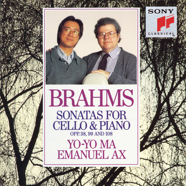 Brahms: Sonatas for Cello & Piano, Opp. 38, 99 and 108