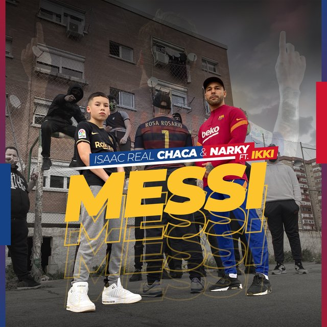 """Cover art for album MESSI by Isaac Real """"Chaca"""", Narky, Ikki"""