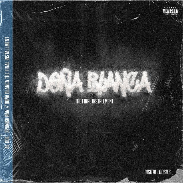 Doña Blanca The Final Installment