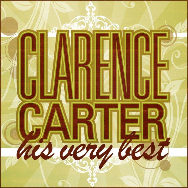 Clarence Carter - His Very Best