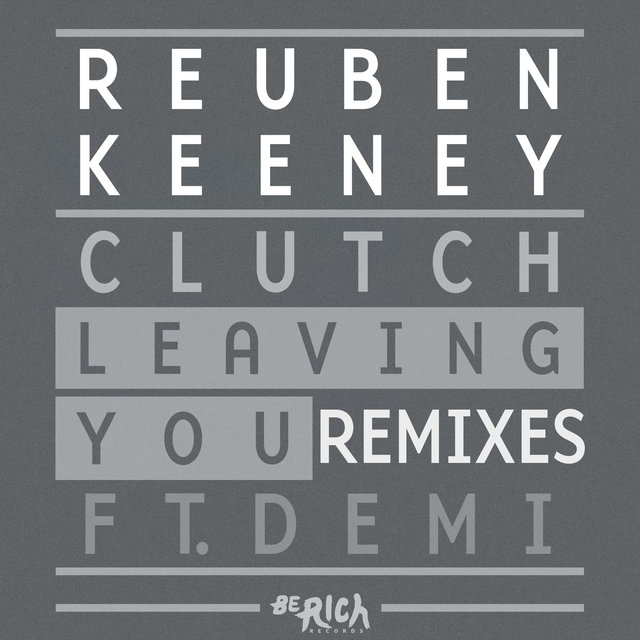 Leaving You [REMIXES]