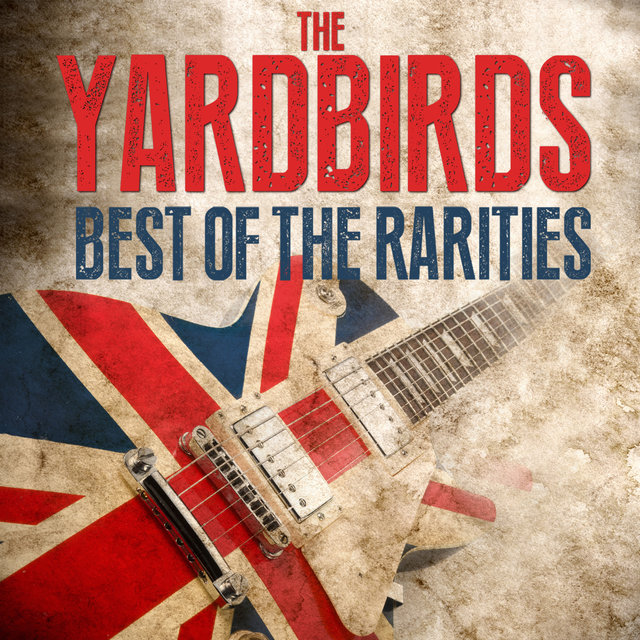 The Yardbirds - Best Of The Rarities
