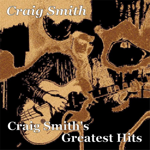 Craig Smith's Greatest Hits
