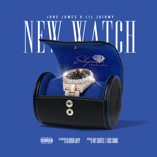 New Watch (feat. Lil Jairmy)
