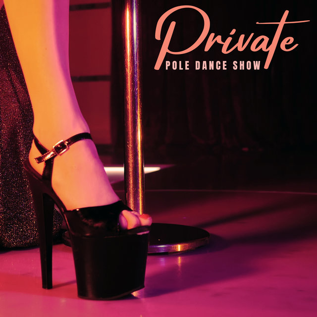 Private Pole Dance Show - Sensual Jazz Music for Couples Who Want to Spice Up Their Sex Life