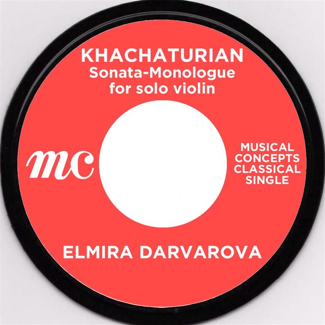 Khachaturian: Sonata-Monologue for solo violin