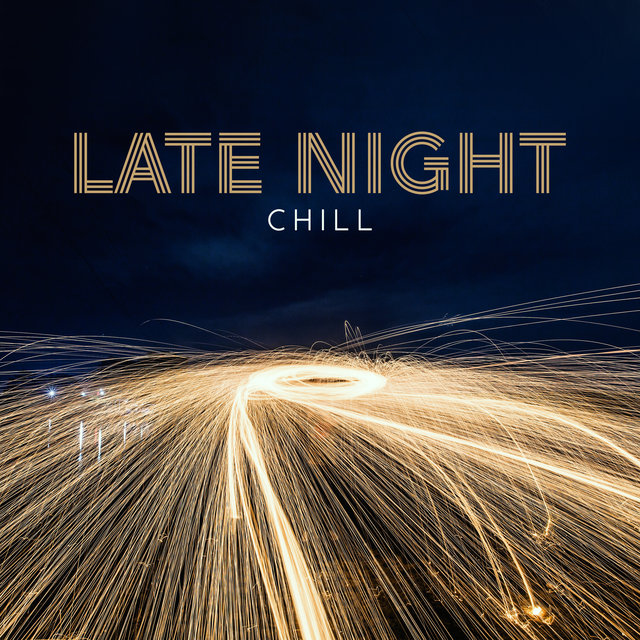 Late Night Chill – Jazz to Relax