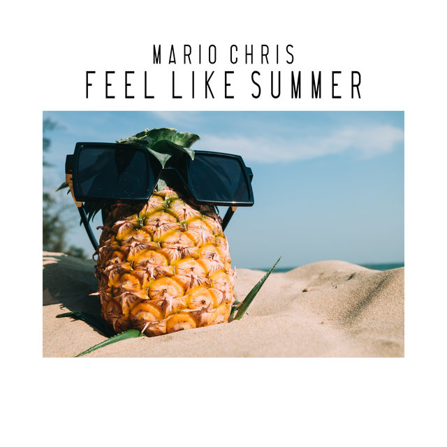 Feel Like Summer (2018 Edit)