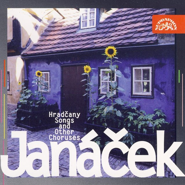 Janáček: Hradčany Songs and Other Choruses