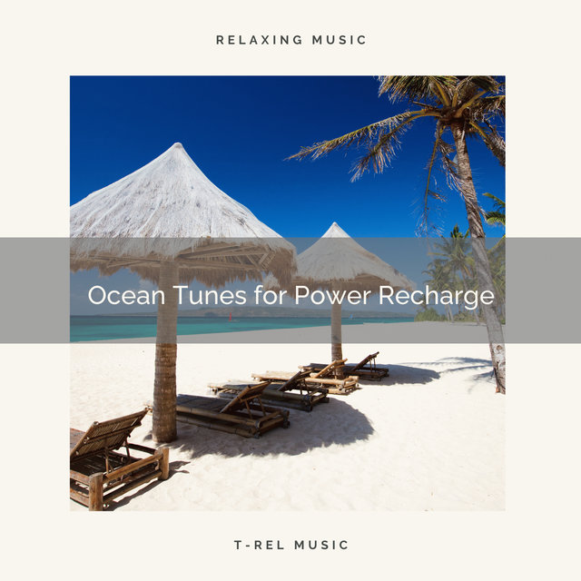 Ocean Tunes for Power Recharge