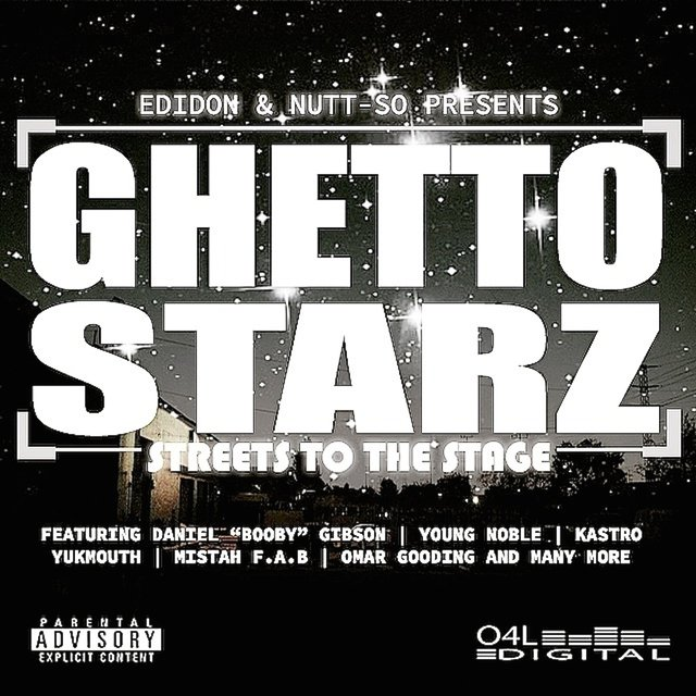 Ghetto Starz: Streets To The Stage