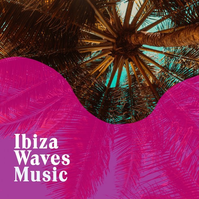 Ibiza Waves Music